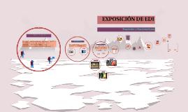 EXPOSICIÓN DE EDI
