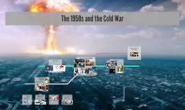The 1950s and the Cold War