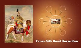 Cross-Silk Road Horse Run