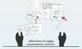 Aplicaciones de Logica proposicional y matrices