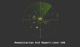 Humanitarian Aid Report:Love 146