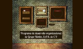 Programa de desarrollo organizacional de Grupo Bimbo, S.A.B.