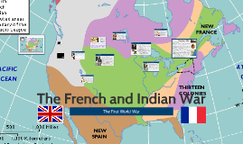 Copy of The French and Indian War