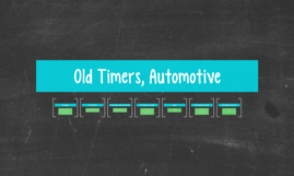 Old Timers, Automotive