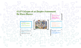01.07 Collapse of an Empire Assessment