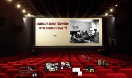 Cinéma et séries télévisées: