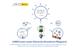 Copy of LOMCE paso a paso: Educación Secundaria Obligatoria
