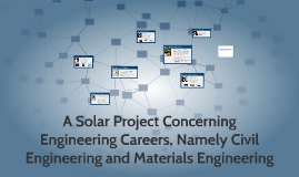 A Solar Project Concerning Engineering Careers, Namely Civil
