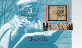 Erasmus: Life and Work