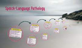 Copy of Speech-Language Pathology
