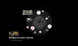 11 - Religion in Latin America