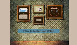 Intro. to Austen and Wilde