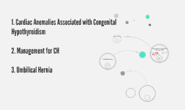 1. Congenital Anomalies Associated with Congenital Hypothyro