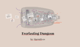 Everlasting Dungeon