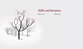 Skills and Resumes