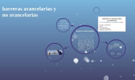 Copy of barreras arancelarias y