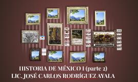 HISTORIA DE MÉXICO I (2)
