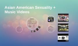 Asian Americans & Music Videos