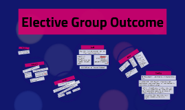 Elective Group Outcome