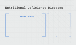 Nurtitional Deficiency Diseases