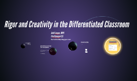 Rigor and Creativity in the Differentiated Classroom