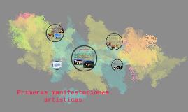 Primeras manifestaciones artísticas