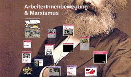 ArbeiterInnenbewegung & Marxismus
