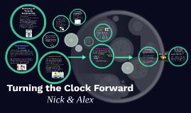 Turning the Clock Forward