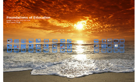 EDF 415: Foundations of Education