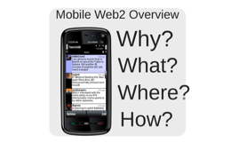 Mobile Web2 Overview