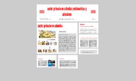 Copy of sector primario en colombia problematicas y soluciones