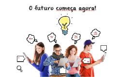 O Futuro é Agora