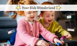 Your Kid Wonderland