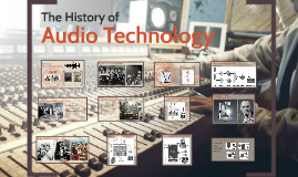 A History of Audio Technology
