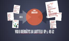 KIERRÄTYS JA LAJITTELU s. 49-52