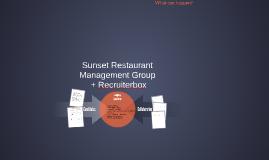 Sunset Restaurant Management Group + Recruiterbox