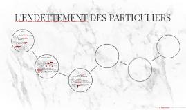 L'ENDETTEMENT DES PARTICULIERS