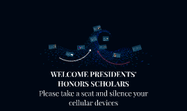 Presidents' Honors Scholars Orientation