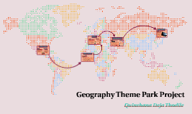 Gepography Theme Park Project