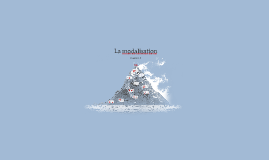 La modalisation