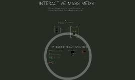 Interactive Mass Media