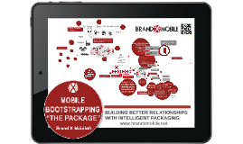 Copy of Brand X Mobile: Mobile Bootstrapping The Package