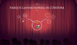 PARQUE CANINO RONDA DE CÓRDOBA