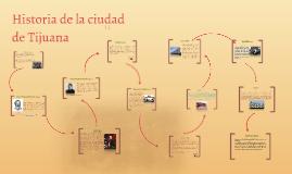 Historia de la ciudad de Tijuana