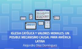 IGLESIA CATÓLICA Y VALORES MORALES: UN POSIBLE MECANISMO CAU