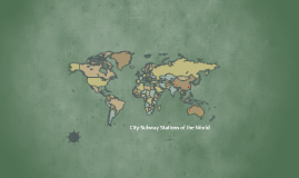 City Subway Stations of the World