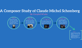 A Composer Study on Claude Michel Schonberg