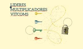 LIDERES  MULTIPLICADORES VITCOMS
