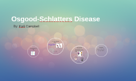 Osgood-Schlatters Disease