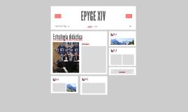 EPYGE XIV